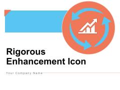 Rigorous Enhancement Icon Circular Gear Ppt PowerPoint Presentation Complete Deck