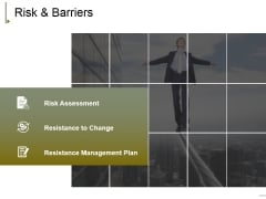 Risk And Barriers Ppt PowerPoint Presentation Infographic Template Brochure