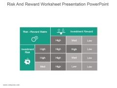 Risk And Reward Worksheet Presentation Powerpoint