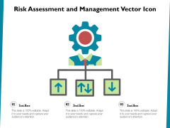 Risk Assessment And Management Vector Icon Ppt PowerPoint Presentation File Show PDF