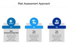 Risk Assessment Approach Ppt PowerPoint Presentation File Graphics Pictures Cpb