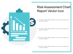 Risk Assessment Chart Report Vector Icon Ppt PowerPoint Presentation Ideas Deck