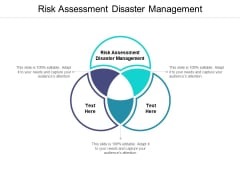 Risk Assessment Disaster Management Ppt PowerPoint Presentation Pictures Influencers Cpb