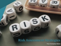 Risk Assessment Strategies Ppt PowerPoint Presentation Complete Deck With Slides