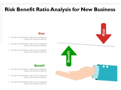 Risk Benefit Ratio Analysis For New Business Ppt PowerPoint Presentation Gallery Show PDF