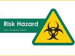 Risk Hazard Toxic Material Wooden Table Ppt PowerPoint Presentation Complete Deck