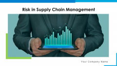 Risk In Supply Chain Management Operation Planning Ppt PowerPoint Presentation Complete Deck With Slides