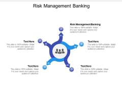 Risk Management Banking Ppt PowerPoint Presentation Infographic Template Graphics Tutorials Cpb