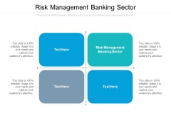 Risk Management Banking Sector Ppt PowerPoint Presentation Slides Portfolio Cpb Pdf