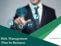 Risk Management Plan In Business Ppt PowerPoint Presentation Complete Deck With Slides