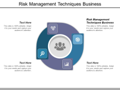 Risk Management Techniques Business Ppt PowerPoint Presentation Slides Rules