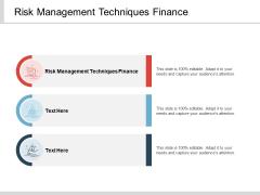 Risk Management Techniques Finance Ppt PowerPoint Presentation Infographics Deck Cpb