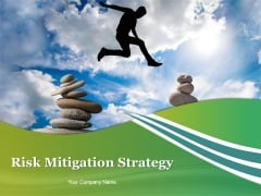 Risk Mitigation Strategy Ppt PowerPoint Presentation Complete Deck With Slides
