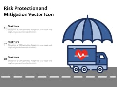 Risk Protection And Mitigation Vector Icon Ppt PowerPoint Presentation Icon Infographic Template PDF