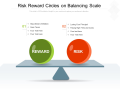Risk Reward Circles On Balancing Scale Ppt PowerPoint Presentation Layouts Files PDF