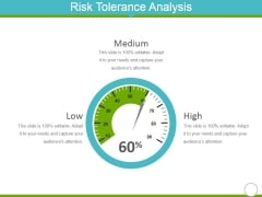 Risk Tolerance Analysis Template 1 Ppt PowerPoint Presentation Gallery Design Templates