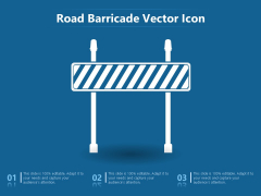 Road Barricade Vector Icon Ppt PowerPoint Presentation File Deck PDF