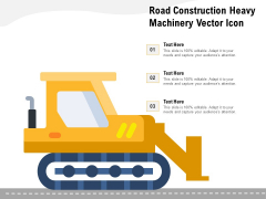 Road Construction Heavy Machinery Vector Icon Ppt PowerPoint Presentation Gallery Graphics Download PDF