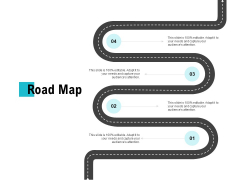 Road Map Ppt PowerPoint Presentation Layouts Display