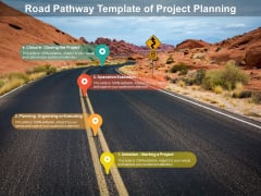 Road Pathway Template Of Project Planning Ppt PowerPoint Presentation Infographics Files PDF