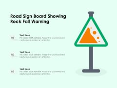 Road Sign Board Showing Rock Fall Warning Ppt PowerPoint Presentation File Inspiration PDF