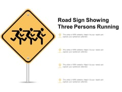 Road Sign Showing Three Persons Running Ppt Powerpoint Presentation Model Background Image