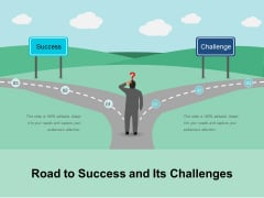 Road To Success And Its Challenges Ppt PowerPoint Presentation Outline Show