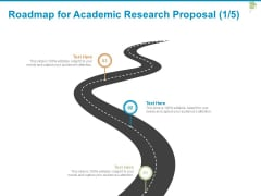 Roadmap For Academic Research Proposal Three Stage Ppt PowerPoint Presentation Professional Aids