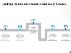 Roadmap For Corporate Business Card Design Services Ideas PDF