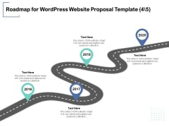 Roadmap For Wordpress Website Proposal Template 4 5 Ppt PowerPoint Presentation Model Influencers