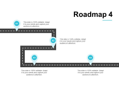 Roadmap Four Process Ppt PowerPoint Presentation Show Deck