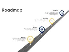Roadmap Four Stage Ppt PowerPoint Presentation Portfolio Layout Ideas