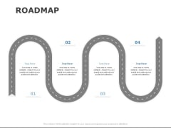 Roadmap Four Stage Ppt PowerPoint Presentation Show Example Topics