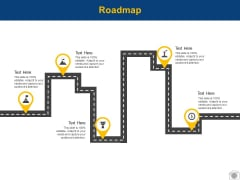 Roadmap Process Planning Ppt PowerPoint Presentation Show Portfolio