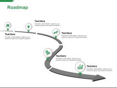 Roadmap Process Ppt PowerPoint Presentation Slides Diagrams