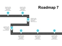 Roadmap Seven Process Ppt PowerPoint Presentation Inspiration Graphics Example