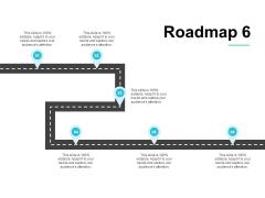 Roadmap Six Process Ppt PowerPoint Presentation Styles Topics