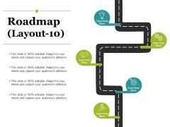 Roadmap Template 10 Ppt PowerPoint Presentation Gallery Ideas