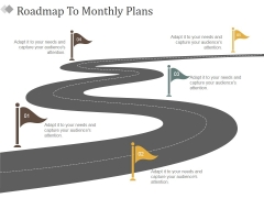 Roadmap To Monthly Plans Ppt PowerPoint Presentation Summary Objects