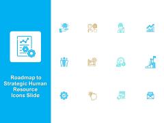 Roadmap To Strategic Human Resource Icons Slide Ppt Professional Background PDF