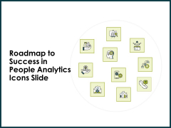 Roadmap To Success In People Analytics Icons Slide Ppt Professional Rules PDF