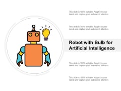 Robot With Bulb For Artificial Intelligence Ppt PowerPoint Presentation Show Backgrounds