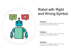 Robot With Right And Wrong Symbol Ppt PowerPoint Presentation Inspiration Show