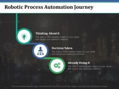 Robotic Process Automation Journey Ppt PowerPoint Presentation Pictures Tips