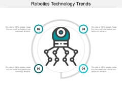 Robotics Technology Trends Ppt PowerPoint Presentation Icon Example