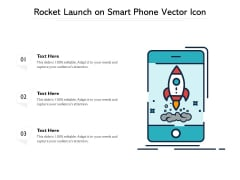 Rocket Launch On Smart Phone Vector Icon Ppt PowerPoint Presentation File Deck PDF