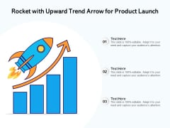 Rocket With Upward Trend Arrow For Product Launch Ppt PowerPoint Presentation Show Visual Aids PDF