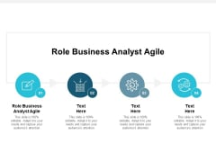 Role Business Analyst Agile Ppt PowerPoint Presentation Slides Themes Cpb