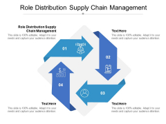 Role Distribution Supply Chain Management Ppt PowerPoint Presentation Model Guidelines Cpb