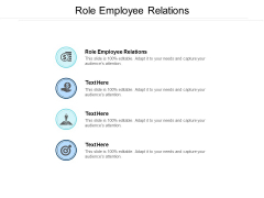Role Employee Relations Ppt PowerPoint Presentation Infographic Template Tips Cpb